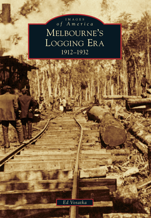 Melbourne's Logging Era: 1912-1932