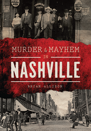Murder & Mayhem in Nashville