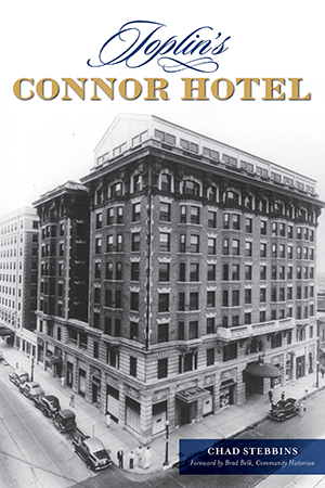 Joplin's Connor Hotel