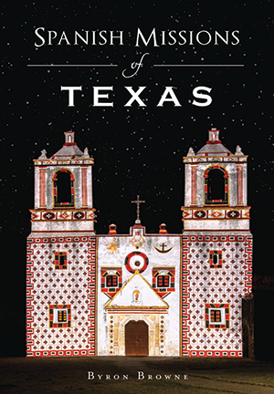 Spanish Missions of Texas