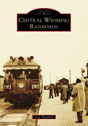 Central Wyoming Railroads