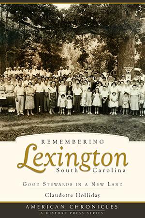 Remembering Lexington, South Carolina