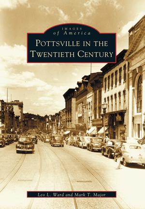Pottsville in the Twentieth Century