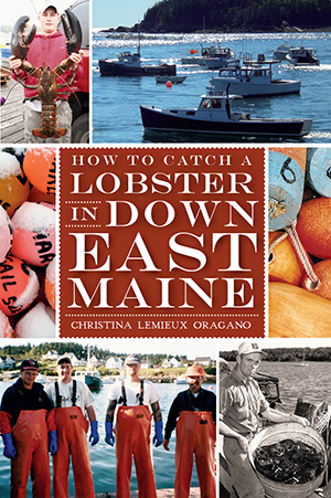 How to Catch a Lobster in Down East Maine