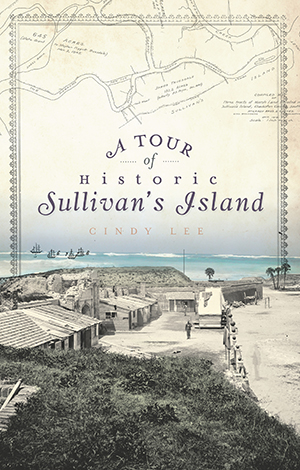 A Tour of Historic Sullivan's Island