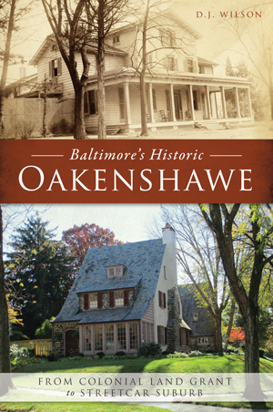 Baltimore's Historic Oakenshawe