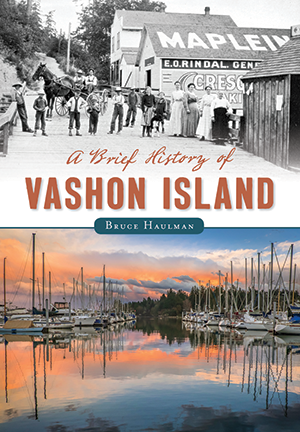 A Brief History of Vashon Island