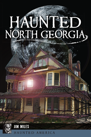 Haunted North Georgia
