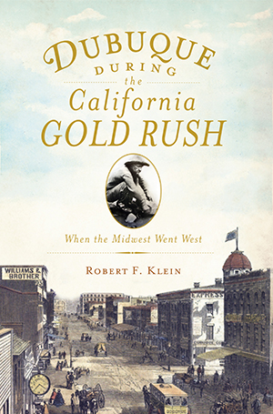 Dubuque During the California Gold Rush