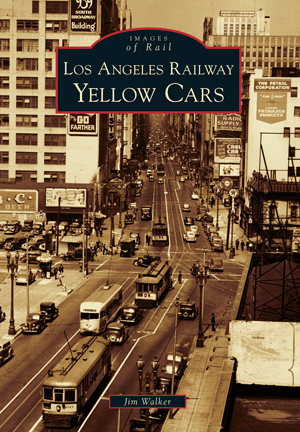 Los Angeles Railway Yellow Cars