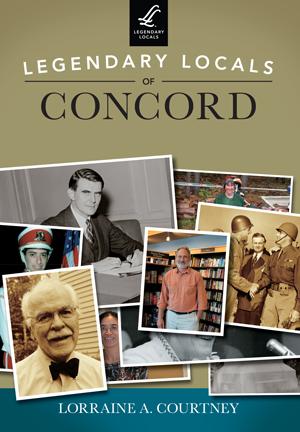 Legendary Locals of Concord