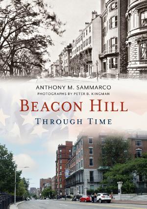 Beacon Hill Through Time