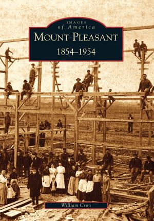 Mount Pleasant: 1854-1954
