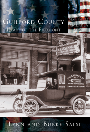 Guilford County: The Heart of the Piedmont