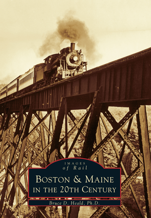 Boston & Maine in the 20th Century