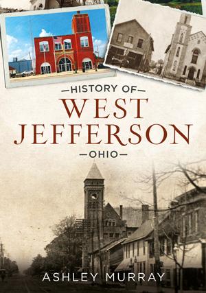 History of West Jefferson, Ohio