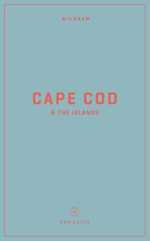 Wildsam Field Guides  Cape Cod & The Islands