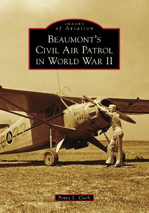 Beaumont's Civil Air Patrol in World War II
