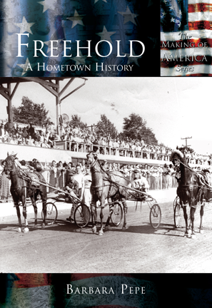 Freehold: A Hometown History