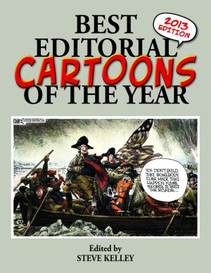 Best Editorial Cartoons of the Year 2013 Edition