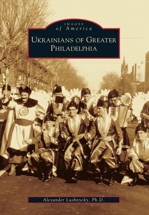Ukrainians of Greater Philadelphia