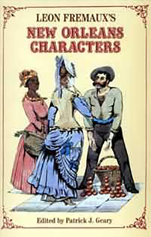 Leon Fremaux's New Orleans Characters