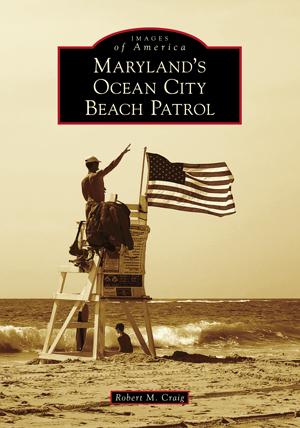 Maryland's Ocean City Beach Patrol