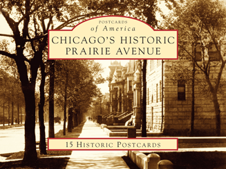 Chicago's Historic Prairie Avenue