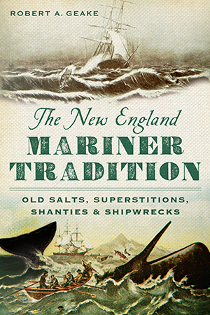 The New England Mariner Tradition
