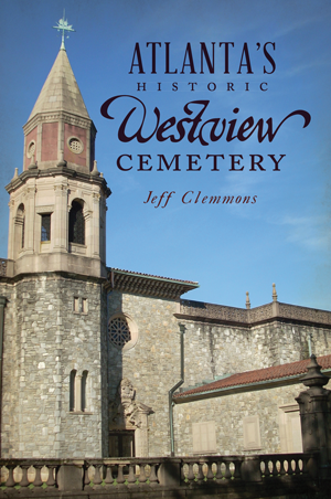 Atlanta's Historic Westview Cemetery