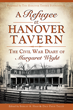 A Refugee at Hanover Tavern: The Civil War Diary of Margaret Wight