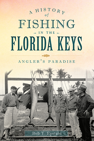 A History of Fishing in the Florida Keys