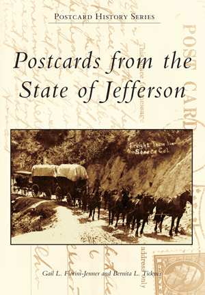Postcards from the State of Jefferson