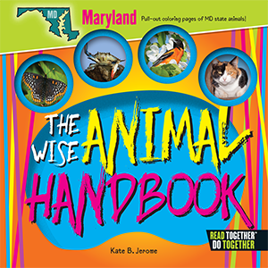 The Wise Animal Handbook Maryland