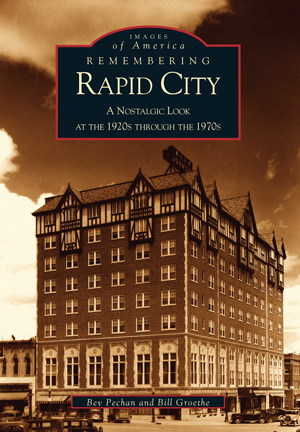 Remembering Rapid City: A Nostalgic Look at the 1920's Through the 1970's