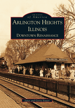 Arlington Heights, Illinois: Downtown Renaissance