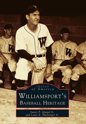 Williamsport's Baseball Heritage