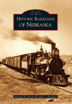 Historic Railroads of Nebraska