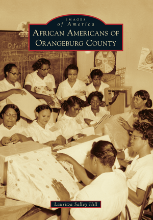 African Americans of Orangeburg County