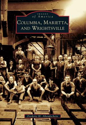 Columbia, Marietta, and Wrightsville