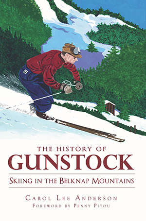 The History of Gunstock: Skiing the Belknap Mountains