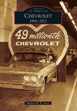 Chevrolet: 1960-2012