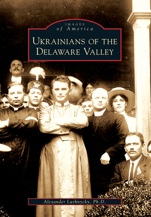 Ukrainians of the Delaware Valley