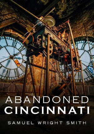 Abandoned Cincinnati