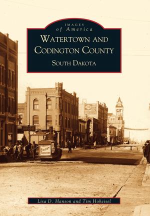 Watertown and Codington County, South Dakota