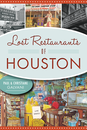 Lost Restaurants of Houston