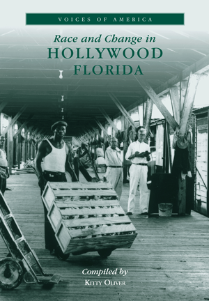 Race and Change in Hollywood, Florida