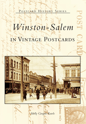 Winston-Salem in Vintage Postcards