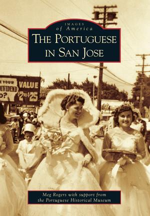 The Portuguese in San Jose