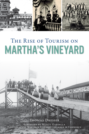 The Rise of Tourism on Martha's Vineyard
